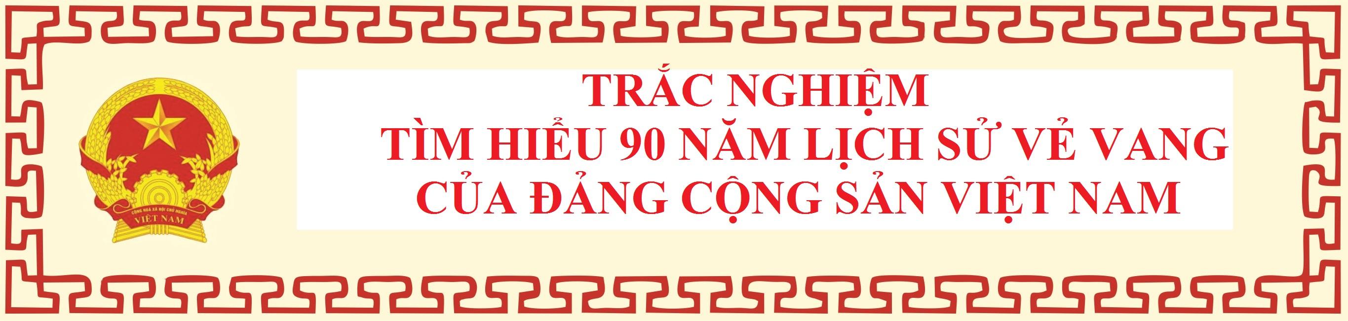 TRẮC NGHIỆM 90 NĂM